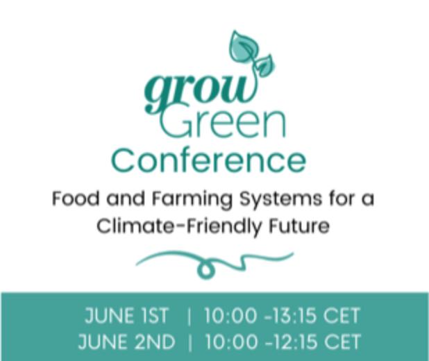 1-2 Juin 2021, International Grow Green Conference – En Ligne – (SAFE Food Advocacy Europe, Brussels)